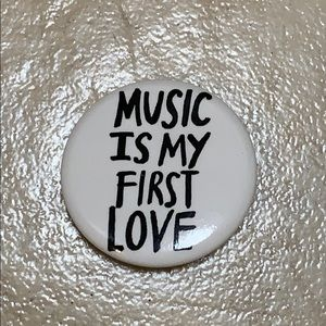 """""""Music is my first love"""" white & black button"""